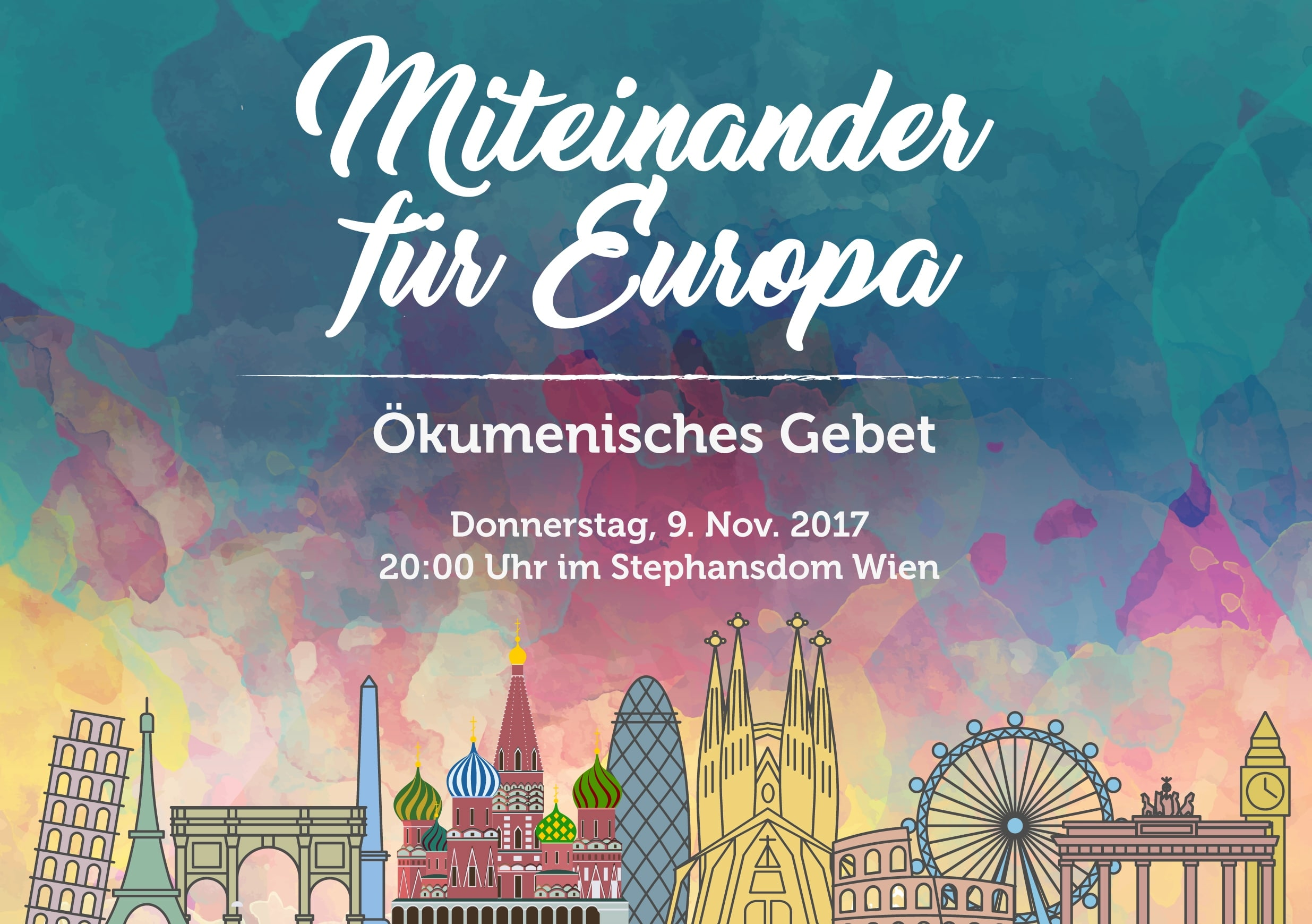 Ökumenisches Gebet für Europa am 9. November 2017 im Stephansdom in Wien (Grafik: together4europe.org)
